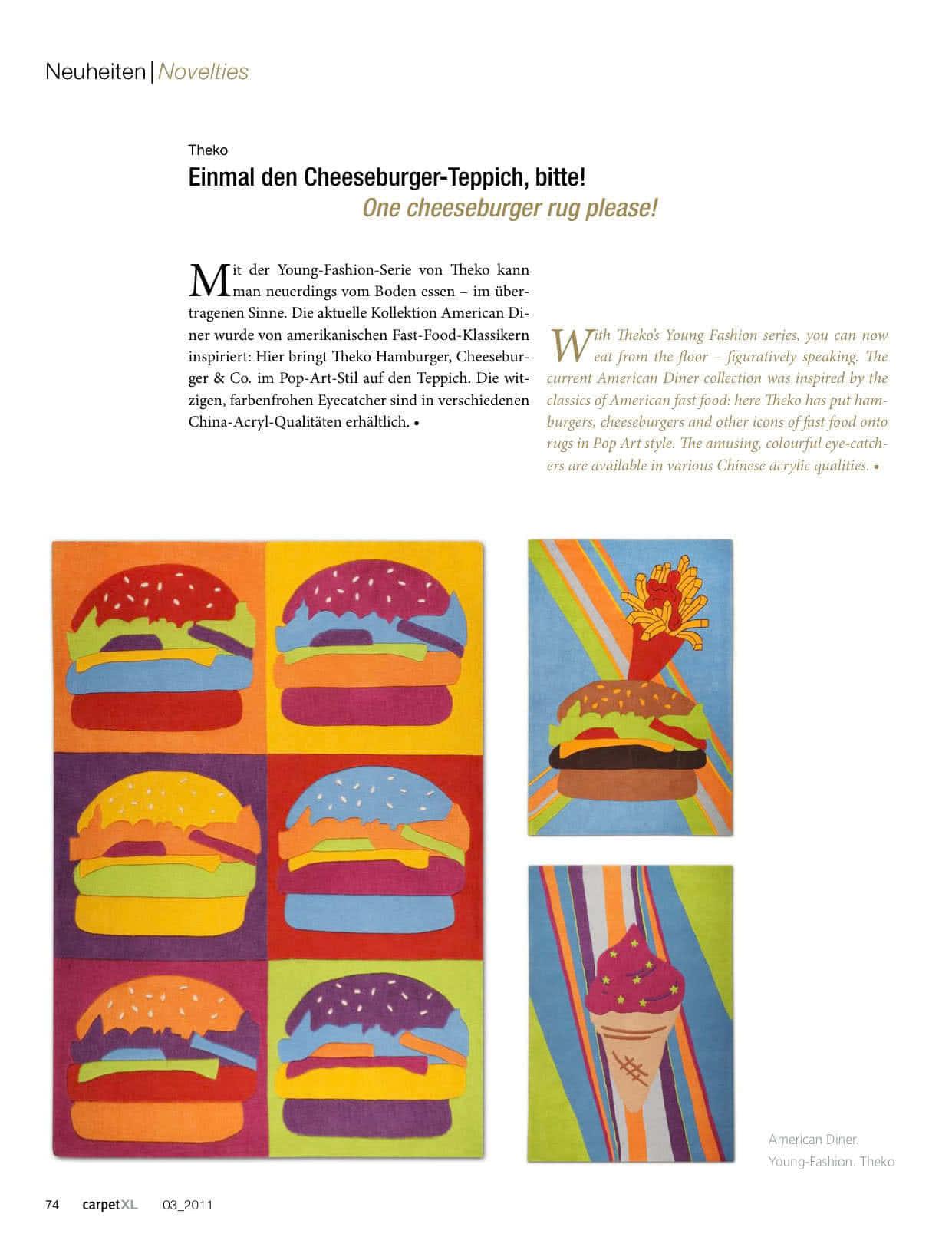 Einmal den Cheesburger-Teppich, Bitte!